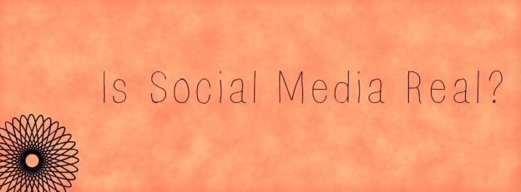 social media real