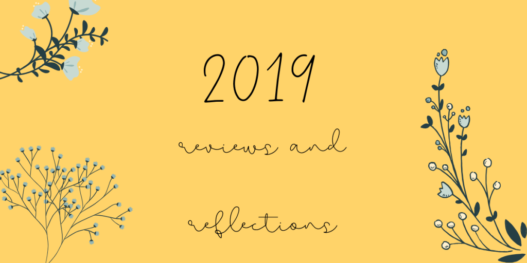 2019 reviews and reflections